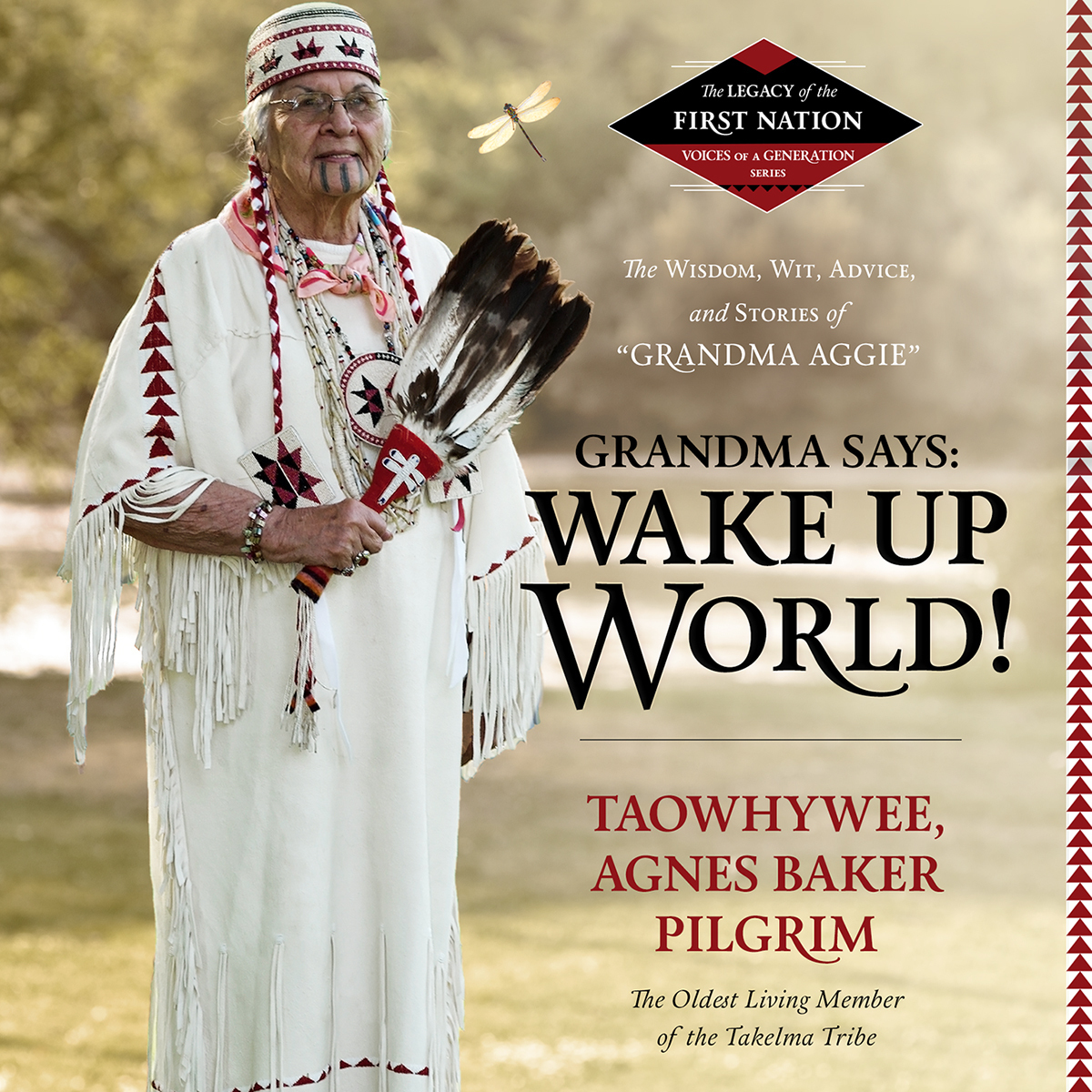 "Printable Grandma Says: Wake Up, World!: The Wisdom, Wit, Advice, and Stories of ""Grandma Aggie"" Audiobook Cover Art"