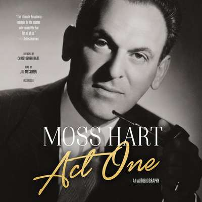 Act One: An Autobiography Audiobook, by Moss Hart