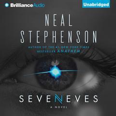 Seveneves: A Novel Audiobook, by Neal Stephenson