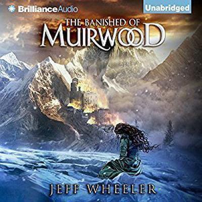 The Banished of Muirwood Audiobook, by Jeff Wheeler