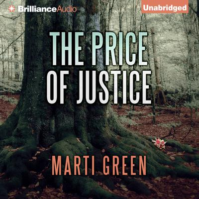 The Price of Justice Audiobook, by Marti Green