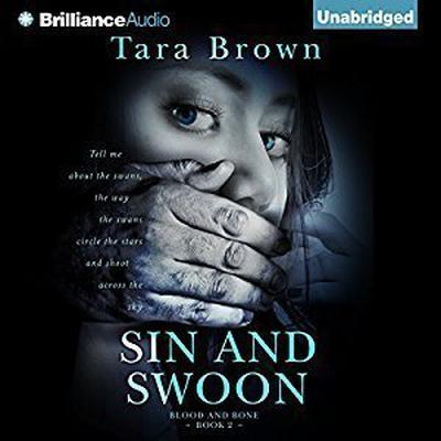 Sin and Swoon Audiobook, by Tara Brown