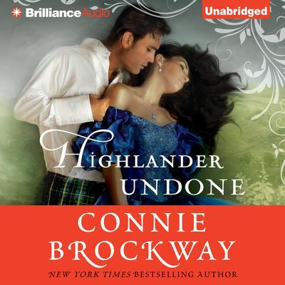 Highlander Undone Audiobook, by Connie Brockway