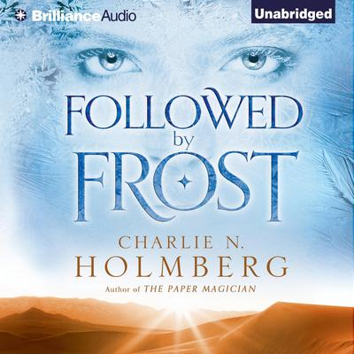 Followed by Frost Audiobook, by Charlie N. Holmberg