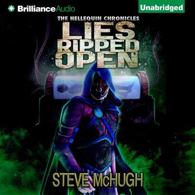 Lies Ripped Open Audiobook, by Steve McHugh