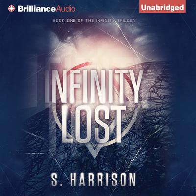 Infinity Lost Audiobook, by S. Harrison