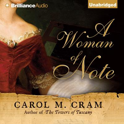 A Woman of Note Audiobook, by Carol M. Cram
