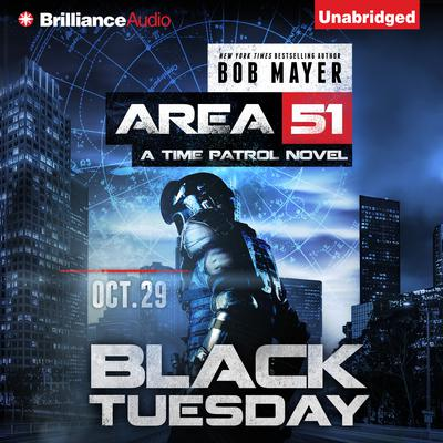 Black Tuesday Audiobook, by Bob Mayer