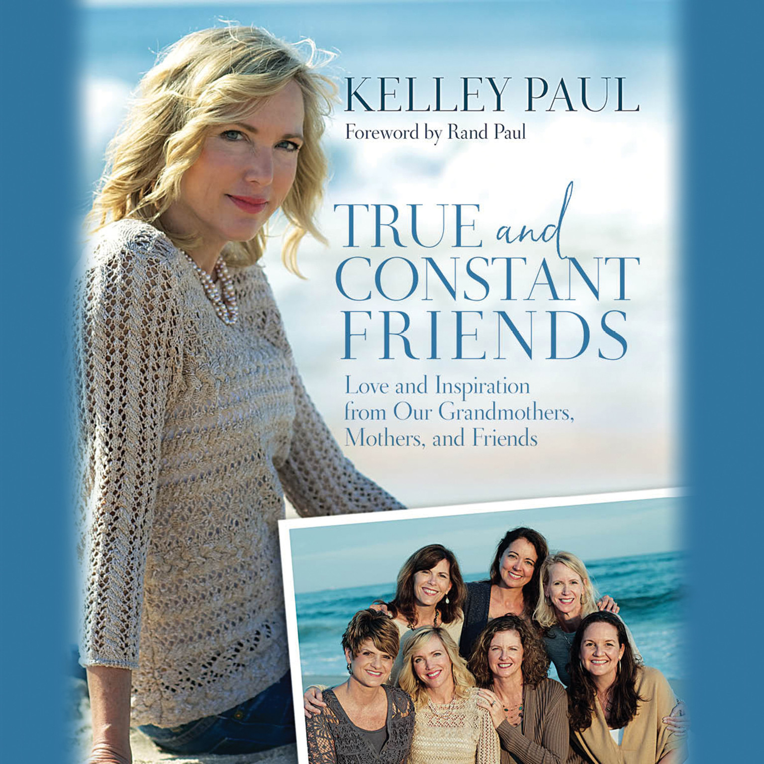 Printable True and Constant Friends: Love and Inspiration from Our Grandmothers, Mothers, and Friends Audiobook Cover Art
