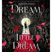 Dream a Little Dream: The Silver Trilogy Audiobook, by Kerstin Gier
