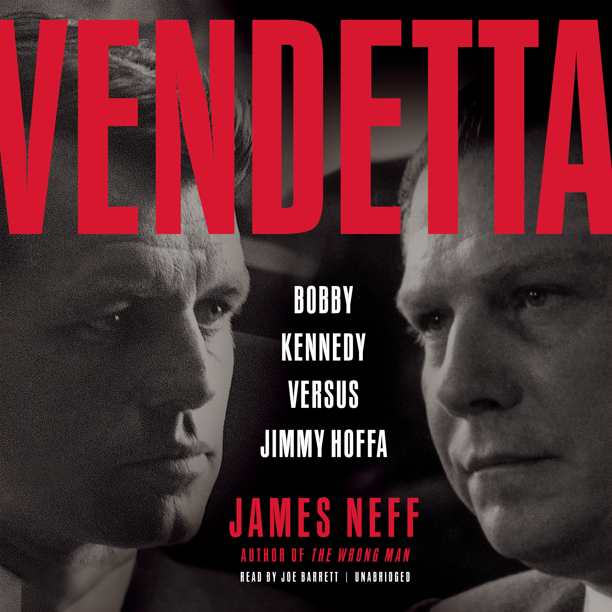 Printable Vendetta: Bobby Kennedy versus Jimmy Hoffa Audiobook Cover Art