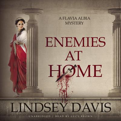 Enemies at Home Audiobook, by Lindsey Davis