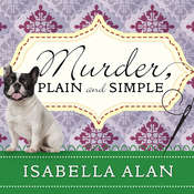 Murder, Plain and Simple Audiobook, by Isabella Alan