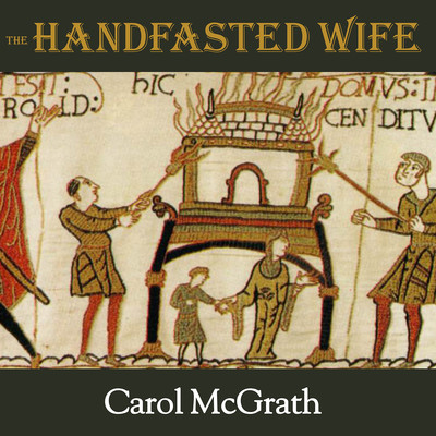 The Handfasted Wife Audiobook, by Carol McGrath