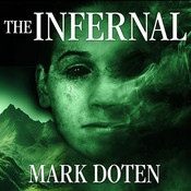The Infernal: A Novel, by Mark Doten