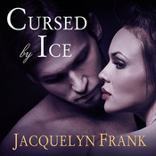 Cursed by Ice, by Jacquelyn Frank
