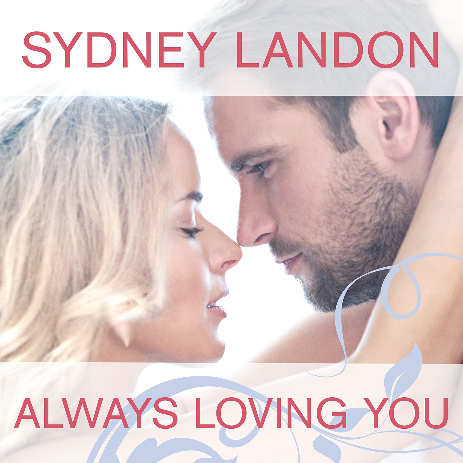 Printable Always Loving You Audiobook Cover Art