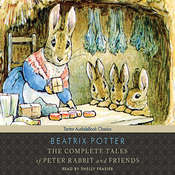 The Complete Tales of Peter Rabbit and Friends, with eBook Audiobook, by Beatrix Potter