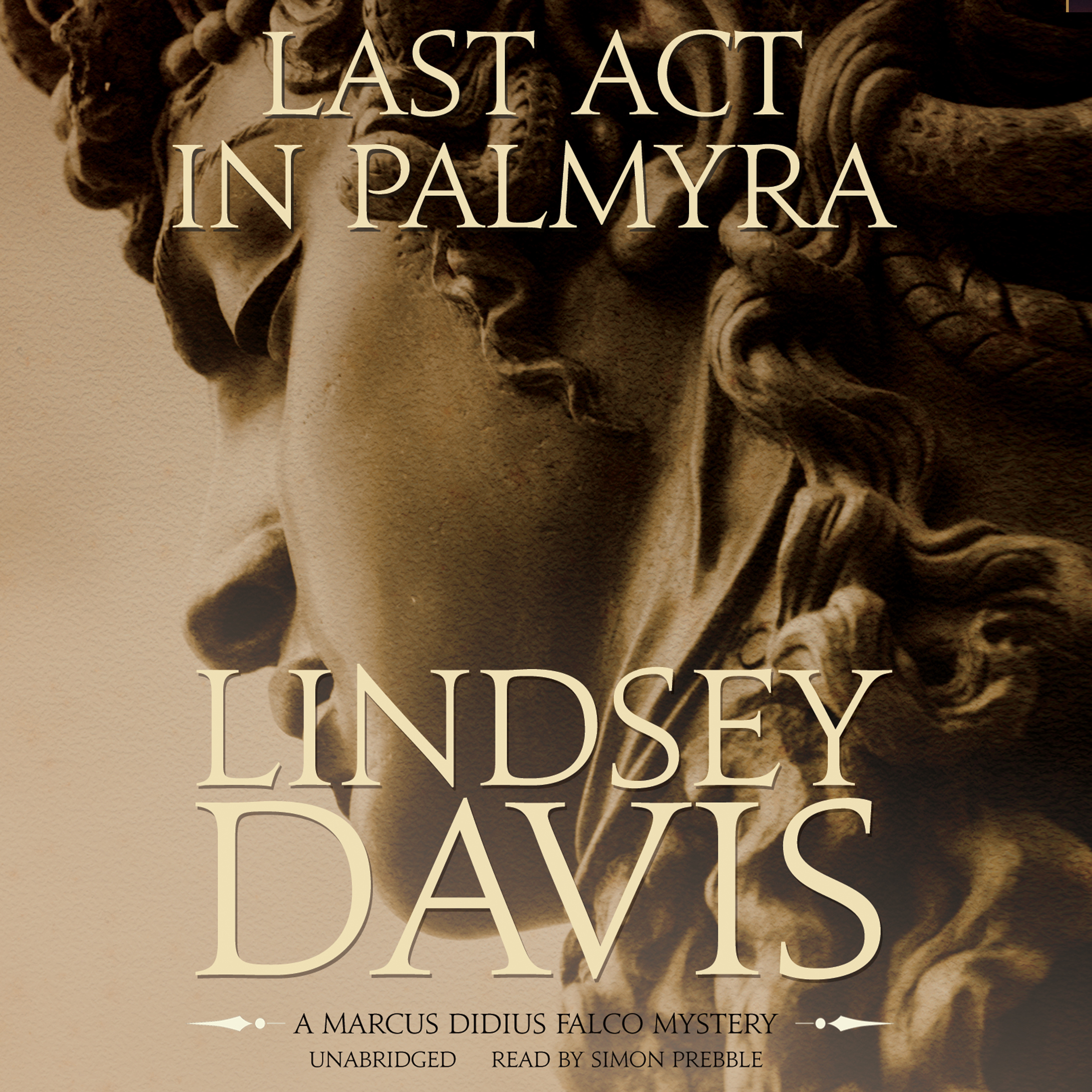 Printable Last Act in Palmyra: A Marcus Didius Falco Mystery Audiobook Cover Art