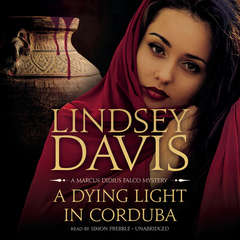 A Dying Light in Corduba: A Marcus Didius Falco Mystery Audiobook, by Lindsey Davis