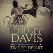 Time to Depart: A Marcus Didius Falco Mystery, by Lindsey Davis