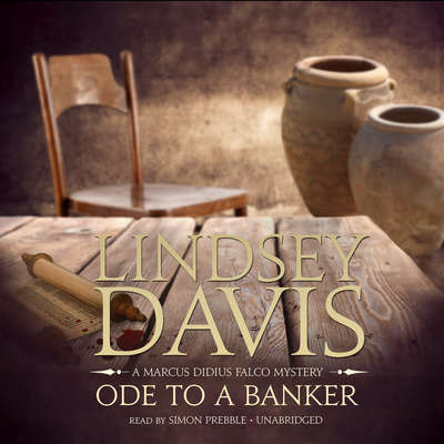 Ode to a Banker: A Marcus Didius Falco Mystery Audiobook, by Lindsey Davis