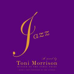 Jazz Audiobook, by Toni Morrison