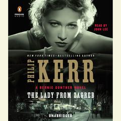 The Lady from Zagreb Audiobook, by Philip Kerr