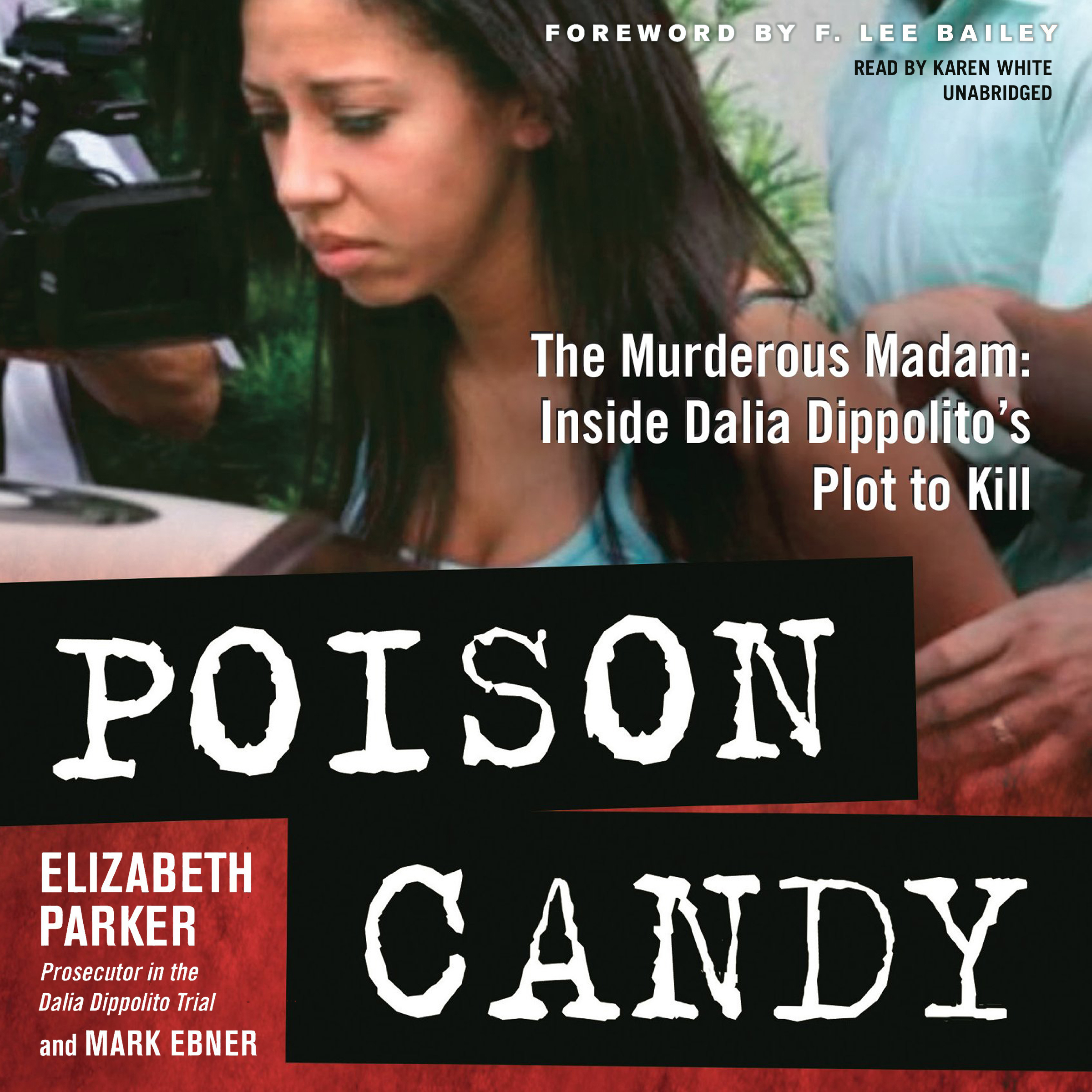 Printable Poison Candy: The Murderous Madam; Inside Dalia Dippolito's Plot to Kill Audiobook Cover Art