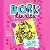 Dork Diaries 10: Tales from a Not-So-Perfect Pet Sitter, by Rachel Renée Russell