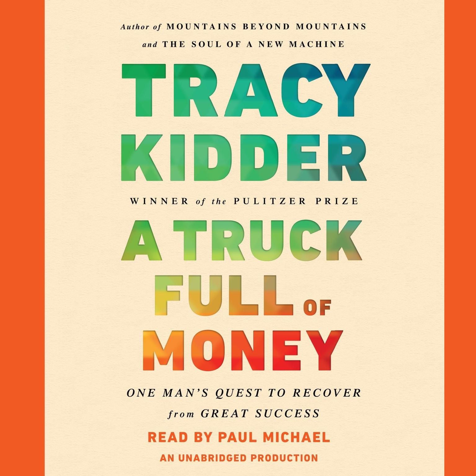 Printable A Truck Full of Money: One Man's Quest to Recover from Great Success Audiobook Cover Art