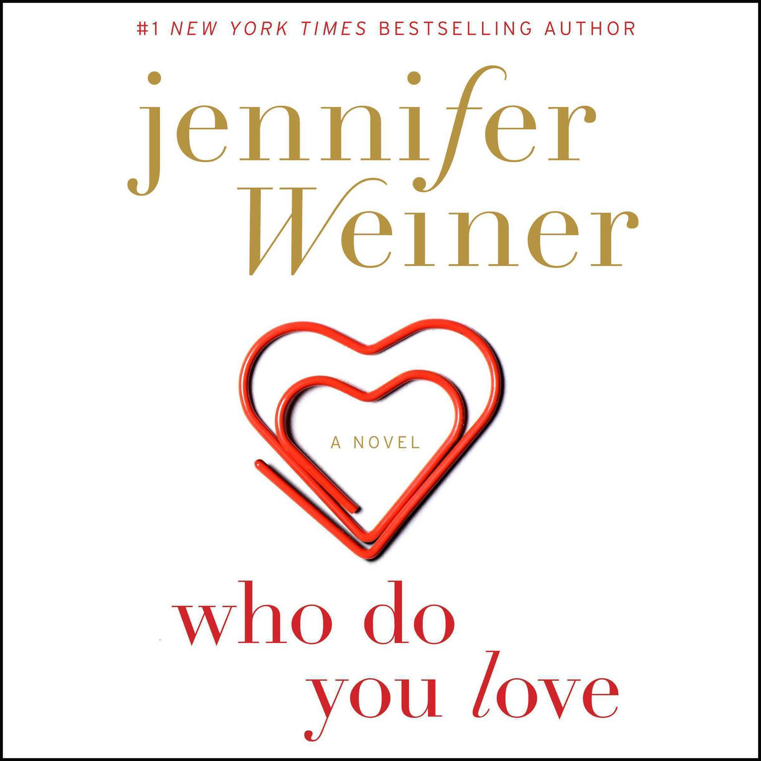 Printable Who Do You Love: A Novel Audiobook Cover Art