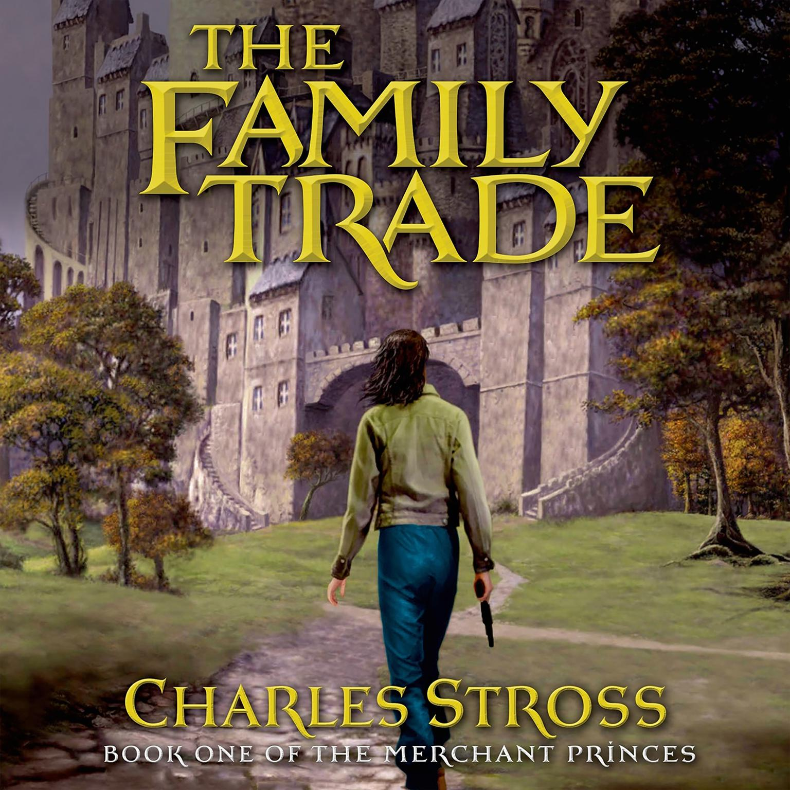 Printable The Family Trade: A Fantasy Novel Audiobook Cover Art