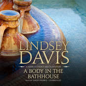 A Body in the Bathhouse: A Marcus Didius Falco Mystery Audiobook, by Lindsey Davis