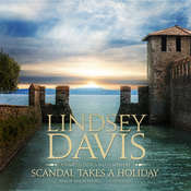 Scandal Takes a Holiday: A Marcus Didius Falco Mystery, by Lindsey Davis