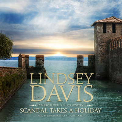 Scandal Takes a Holiday: A Marcus Didius Falco Mystery Audiobook, by Lindsey Davis