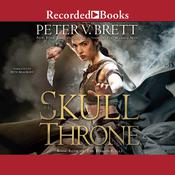 The Skull Throne Audiobook, by Peter V. Brett