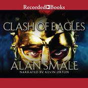 Clash of Eagles Audiobook, by Alan Smale