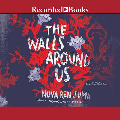 The Walls around Us Audiobook, by Nova Ren Suma