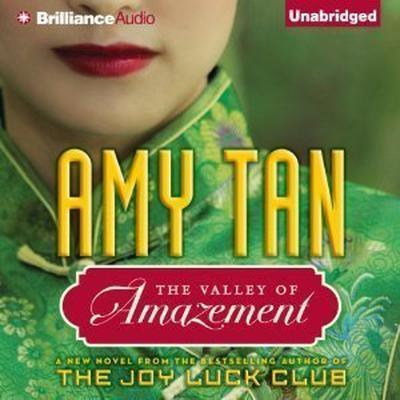 The Valley of Amazement Audiobook, by Amy Tan