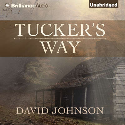 Tuckers Way Audiobook, by David Johnson