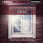 An Unexpected Frost, by David Johnson