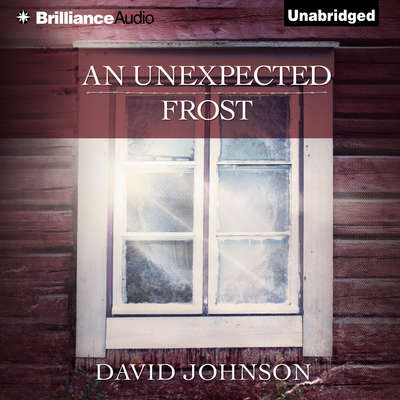 An Unexpected Frost Audiobook, by David Johnson