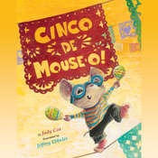 Cinco de Mouse-O!, by Judy Cox