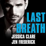 Last Breath Audiobook, by Jessica Clare, Jen Frederick