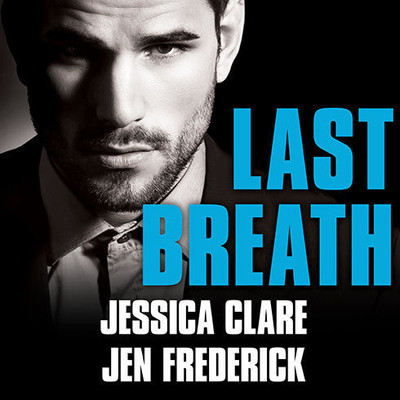 Last Breath Audiobook, by Jessica Clare
