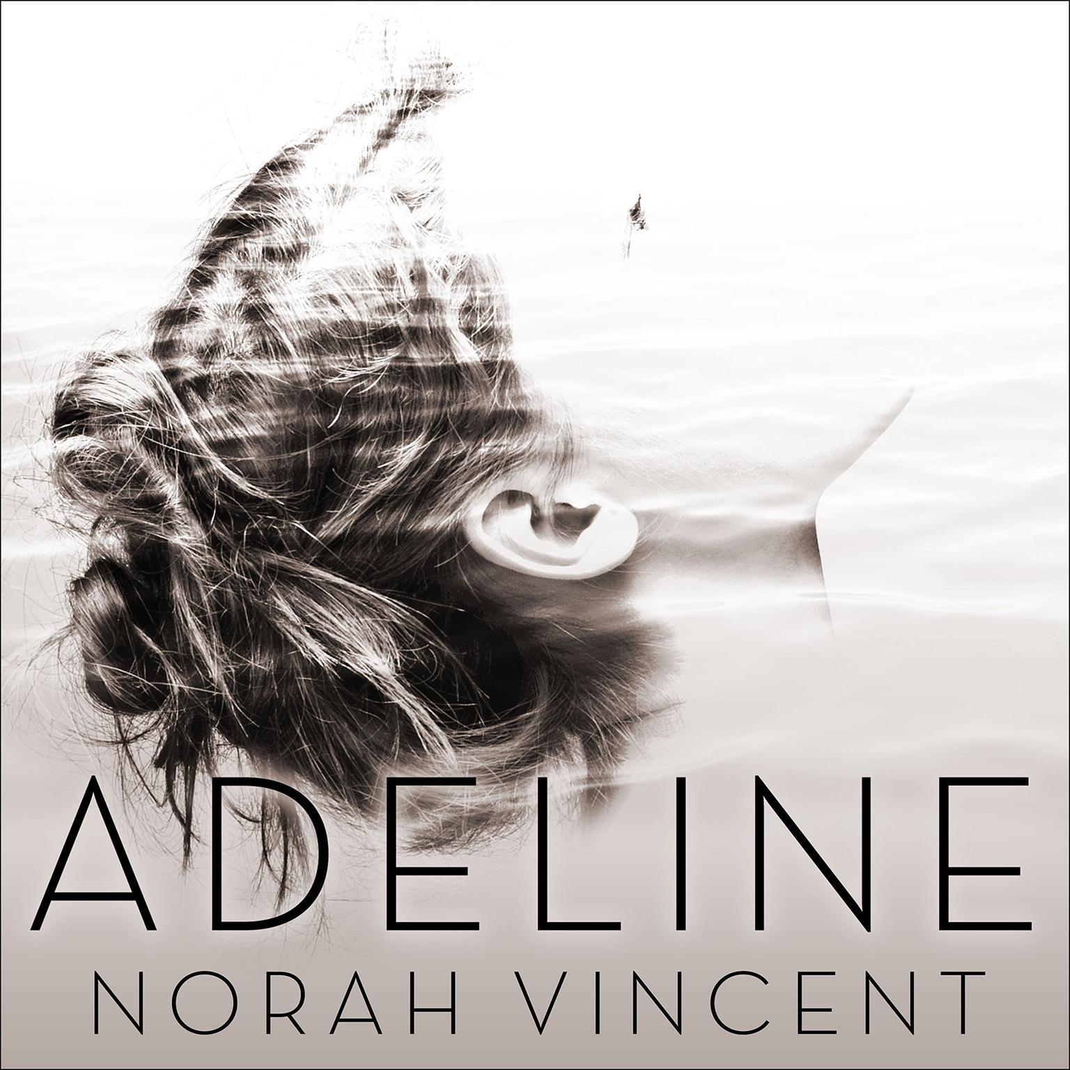 Adeline: A Novel of Virginia Woolf Audiobook, by Norah Vincent