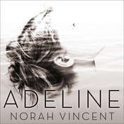 Adeline: A Novel of Virginia Woolf, by Norah Vincent
