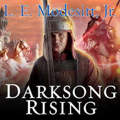 Darksong Rising: The Third Book of the Spellsong Cycle, by L. E. Modesitt