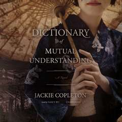 A Dictionary of Mutual Understanding: A Novel Audiobook, by Jackie Copleton